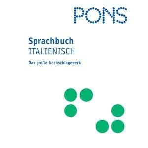 PONS Sprachbuch. Italienisch. Das große Nachschlagewerk: .de
