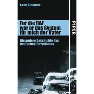 des deutschen Terrorismus: .de: Anne Ameri Siemens: Bücher