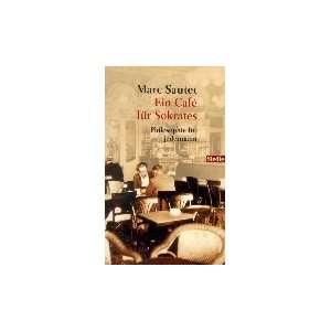 für jedermann.: .de: Marc Sautet, Eva Moldenhauer: Bücher