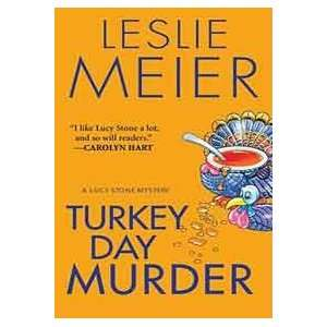 Turkey Day Murder (9780758228925): Leslie Meier: Books