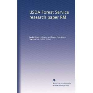 USDA Forest Service research paper RM: Colo.), . Rocky