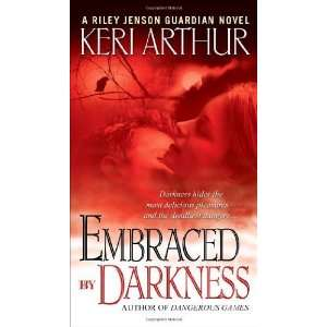 Embraced By Darkness (Riley Jensen, Guardian, Book 5