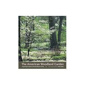 Garden Capturing the Spirit of the Deciduous Forest [HC,2002]: Books