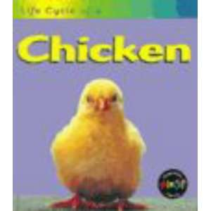 Life Cycle of a Chicken (9780431083766): Angela Royston