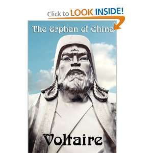 The Orphan of China (9781617202568): Voltaire, François