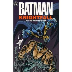 Batman Knightfall, Part Two Who Rules the Night