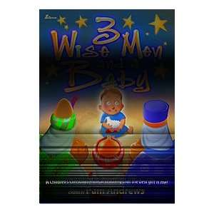 Wise Men and a Baby A Childrens Christmas Musical teaching that