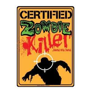 Metal Tin Sign Certified Zombie Killer