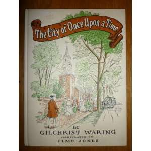 The City of Once Upon a Time  A Childrens True Story of