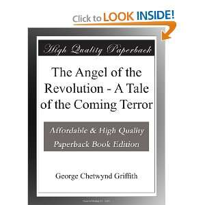 The Angel of the Revolution   A Tale of the Coming Terror George