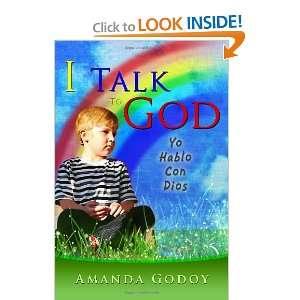 I Talk To God Yo Hablo Con Dios (9781434987310) Amanda