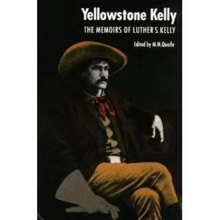 Yellowsone Kelly he Memoirs of Luher S. …