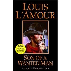Son of a Wanted Man (Louis LAmour) (9780739317297): Louis