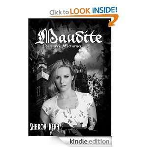 Morsures nocturnes 2 Maudite (French Edition) Sharon Kena