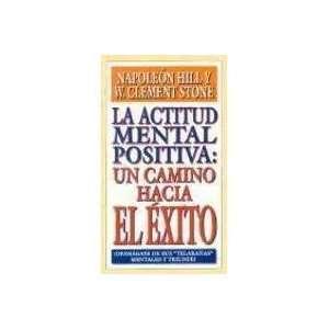 La actitud mental positiva un camino hacia el éxito