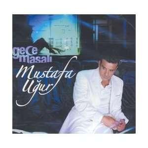 Gece Masali Mustafa Ugur Music