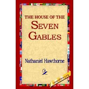 The House of The Seven Gables (9781595406835) Nathaniel