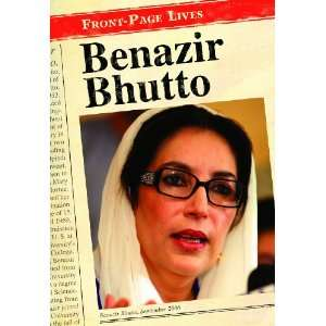 Benazir Bhutto (Front Page Lives) (9780431115788): Sean