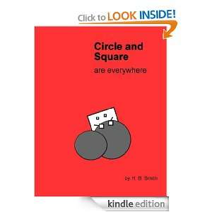 Circle and Square are everywhere H. B. Smith  Kindle