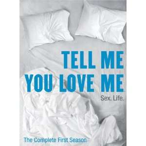 Tell Me You Love Me   The Complete First Season Michelle