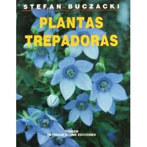Plantas trepadoras (9788487756474): Stefan Buczacki: Books