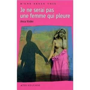 Je ne serai pas une femme qui pleure (French Edition