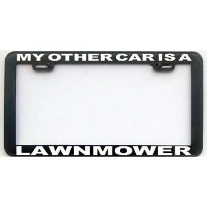 MY OTHER CAR IS A LAWNMOWER LICENSE PLATE FRAME