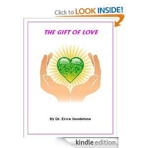 The Gift of Love (Love Me  Please): Dr. Erica Goodstone: