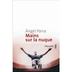 Mains sur la nuque (9782864246053) Parra Angel Books