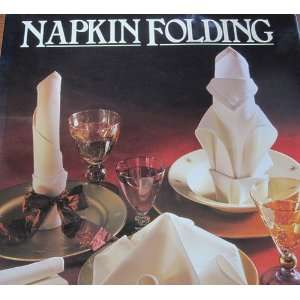 Napkin Folding (9780517159750): Linda Barker: Books