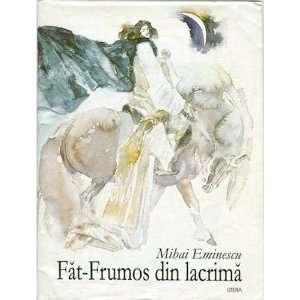 Fat Frumos din lacrima: Mihai Eminescu, Emil Childescu: 9789975740814