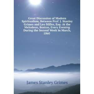 of Modern Spiritualism, Between Prof. J. Stanley Grimes and Leo Miller