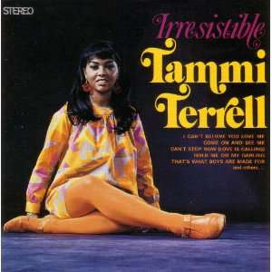Irresistable: Tammi Terrell: Music